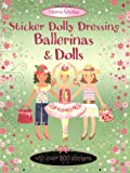 Fiona Watt Dolls and Ballerinas: Usborne Sticker Dolly Dressing
