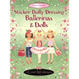 Dolls and Ballerinas: Usborne Sticker Dolly Dressingby Fiona Watt