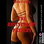 The Anniversary Present: A Femdom Erotica Story | Alice Farney