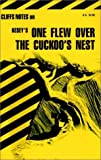 """Notes on Kesey's """"One Flew Over the Cuckoo's Nest"""" (Cliffs notes)"""