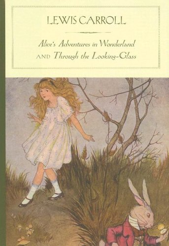 Alice's Adventures in Wonderland and Through the Looking-Glass (Barnes & Noble Classics Series)