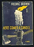 Here comes a candle: A novel