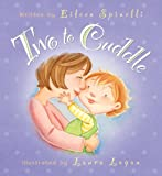 Two to Cuddle (082491824X) by Spinelli, Eileen