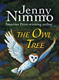 The Owl Tree (1406305189) by Nimmo, Jenny