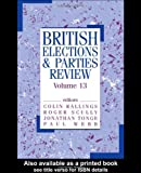 img - for British Elections & Parties Review: Volume 13 (British Elections and Parties Review) book / textbook / text book