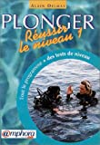 echange, troc A. Delmas - Plonger, réussir le niveau 1