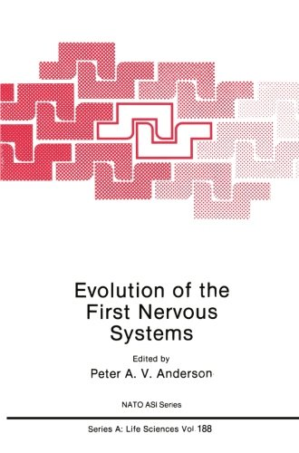 Evolution of the First Nervous Systems (Nato Science Series A:)