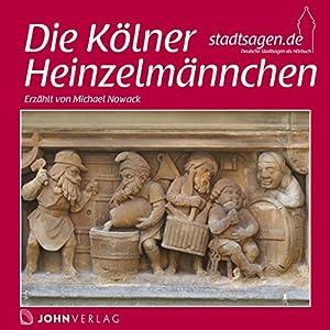 Die Heinzelmännchen von Köln Hörbuch