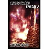 Rise of Chaos 2 (Camp Freedom)