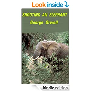 rhetorical strategy in shooting an elephant by george orwell For wta tour tennis on the gamecube, a gamefaqs message board topic titled george orwell shooting an elephant rhetorical analysis essay.