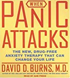 img - for When Panic Attacks CD: The New, Drug-Free Anxiety Treatments That Can Change Your Life book / textbook / text book