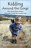 Kidding Around the Gorge: The Hood River Area's Ultimate Guide for Family Fun