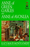 img - for Anne of Green Gables and Anne of Avonlea: And, Anne of Avonlea (Gaint Literary Classics) book / textbook / text book