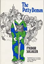 THE PETTY DEMON by Fyodor Sologub,…