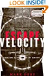 Escape Velocity: Cyberculture at the...