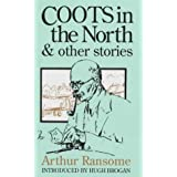 Coots in the North & Other Storiesby Arthur Ransome
