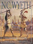 N. C. Wyeth: The Collected Paintings,...