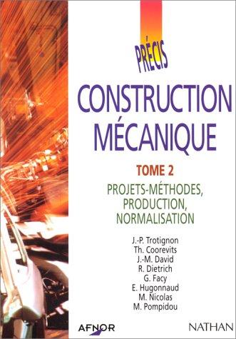 afnor-precis-construction-mecanique-tome-2-projets-methodes-production-normalisation