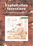 Exploitation forestire. Combien a cote ?