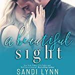 A Beautiful Sight | Sandi Lynn