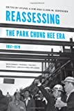 img - for Reassessing the Park Chung Hee Era (Center for Korean Studies Publication) book / textbook / text book