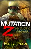img - for Mutation Z: The Ebola Zombies book / textbook / text book