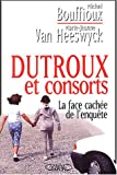 img - for Dutroux et consorts : La face cach e de l'enqu te book / textbook / text book