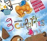echange, troc Sylvie Chausse, Anne Letuffe - 3 petites culottes