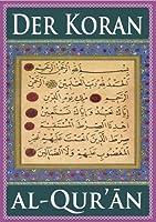 Der Koran (F�r eBook-Leseger�te optimierte Ausgabe) (German Edition)