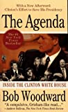 The Agenda: Inside the Clinton White House (0671666843) by Woodward, Bob