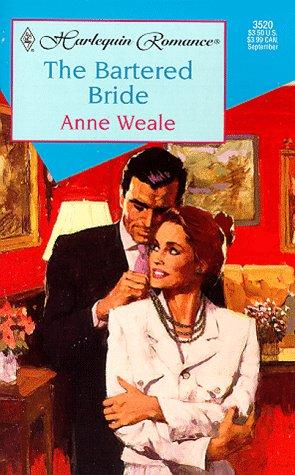Bartered Bride (Romance , No 3520), Weale