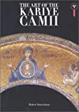 echange, troc  - The Art of the Kariye Camii