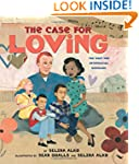 The Case for Loving: The Fight for In...