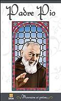 Padre Pio - Neuvaine et prières
