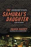 The Samurai's Daughter (Rei Shimura Mysteries)