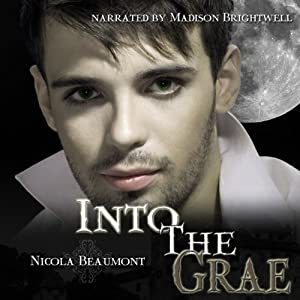 Into the Grae Audiobook