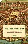Hermannstadt: Kleine Geschichte einer...