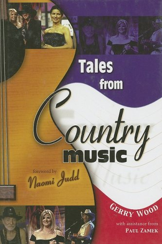 Tales from Country Music, GERRY WOOD, PAUL ZAMEK