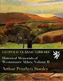 img - for Historical Memorials of Westminster Abbey; Volume II book / textbook / text book