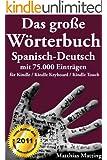 Das gro�e W�rterbuch Spanisch-Deutsch mit 75.000 Eintr�gen