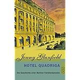 """Hotel Quadriga: Die Geschichte einer Berliner Familiendynastievon """"Jenny Glanfield"""""""