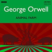 Animal Farm [Dramatised] | [George Orwell]