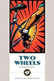 img - for Two Wheels: A Cycling Murder Mystery by Greg Moody (1998-06-19) book / textbook / text book
