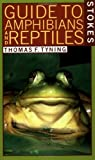 img - for By Thomas F. Tyning A Guide to Amphibians and Reptiles (Stokes Nature Guides) [Paperback] book / textbook / text book