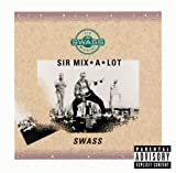 Sir Mix-A-Lot Swass