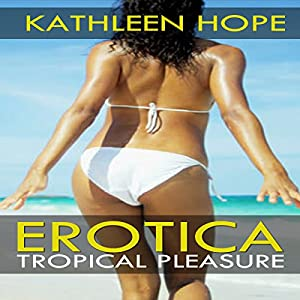 Tropical Pleasure Audiobook
