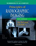img - for Workbook for Carlton/Adler's Principles of Radiographic Imaging, 5th book / textbook / text book