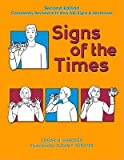 img - for Signs of the Times   [SIGNS OF THE TIMES 2/E] [Paperback] book / textbook / text book