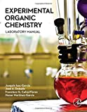 Experimental Organic Chemistry: Laboratory Manual