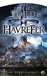 Havrefer, tome 1 : Le Héraut de la tempête par Ford (II)
